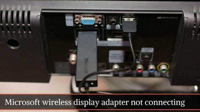microsoft wireless display adapter troubleshooting